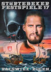 Plakat der Störtebeker Festspiele 2017 in Ralswiek auf Rügen