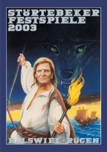 Plakat der Störtebeker Festspiele 2003 in Ralswiek auf Rügen