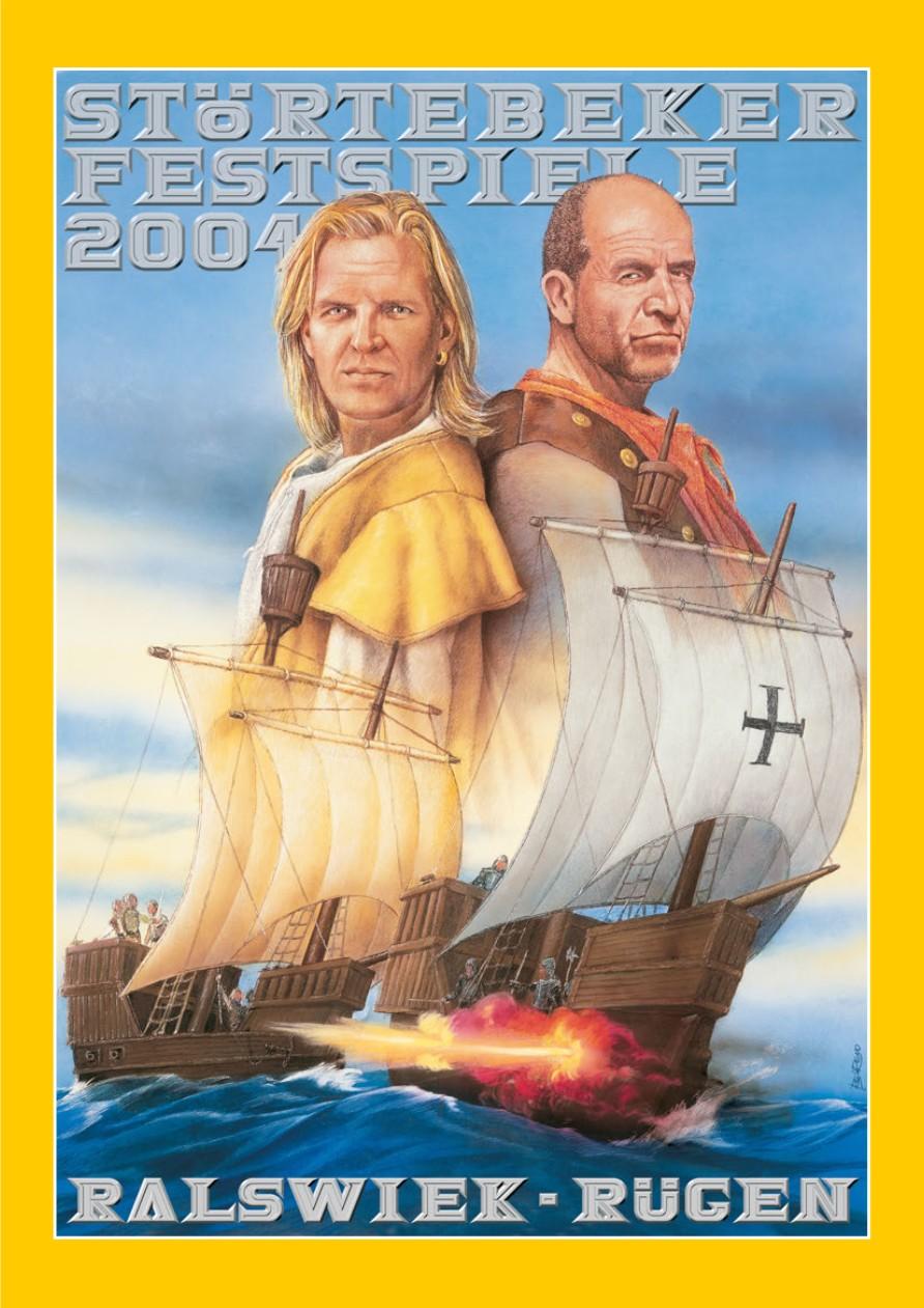 Plakat der Störtebeker Festspiele 2004 in Ralswiek auf Rügen