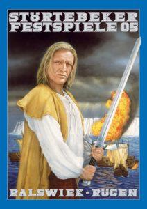 Plakat der Störtebeker Festspiele 2005 in Ralswiek auf Rügen
